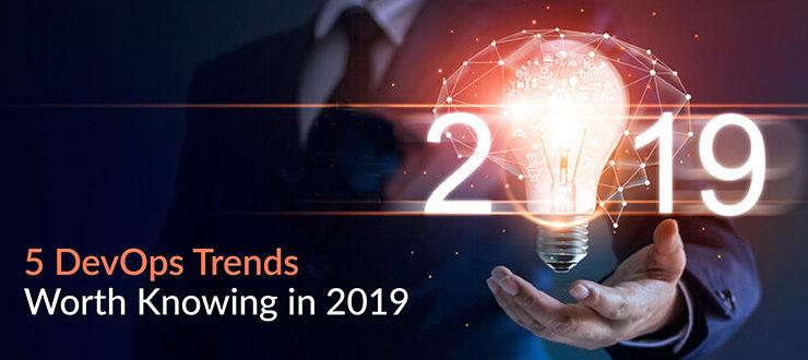 DevOps Trends Worth Knowing in 2019