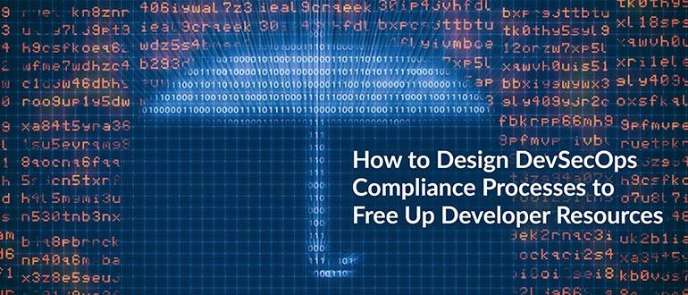 Design DevSecOps Compliance Processes
