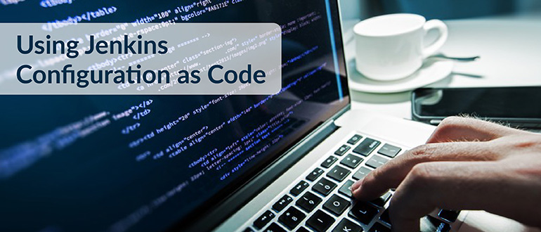 Using Jenkins Configuration as Code