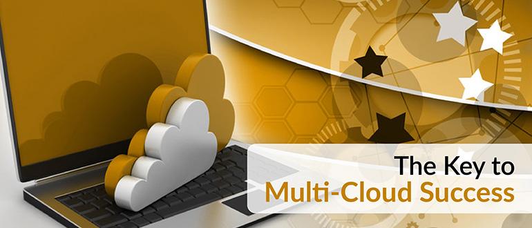 The Key to Multi-Cloud Success