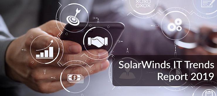 SolarWinds IT Trends Report 2019