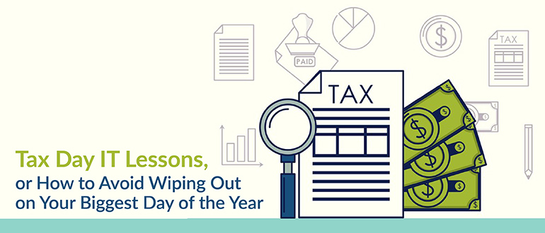 Tax Day IT Lessons