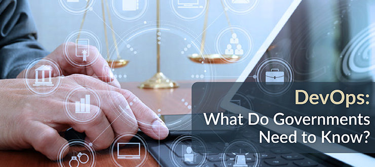 DevOps: What Do Governments Need to Know