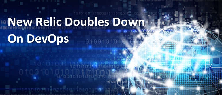 New Relic Doubles Down on DevOps