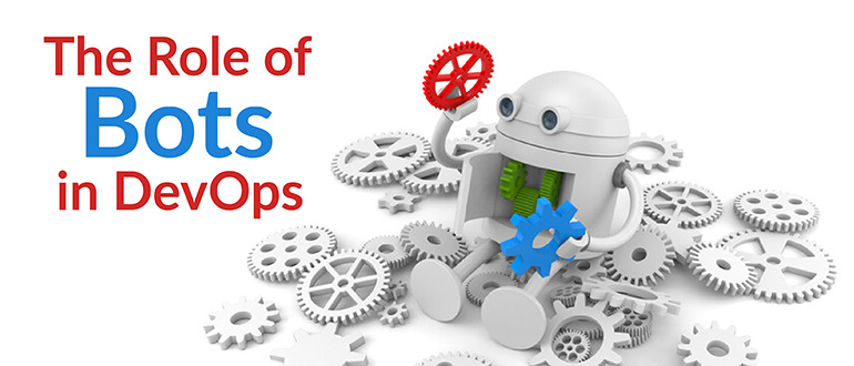 The Role of Bots in DevOps