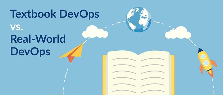 Textbook DevOps vs. Real-World DevOps