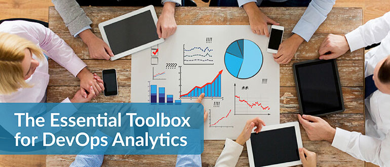 The Essential Toolbox for DevOps Analytics