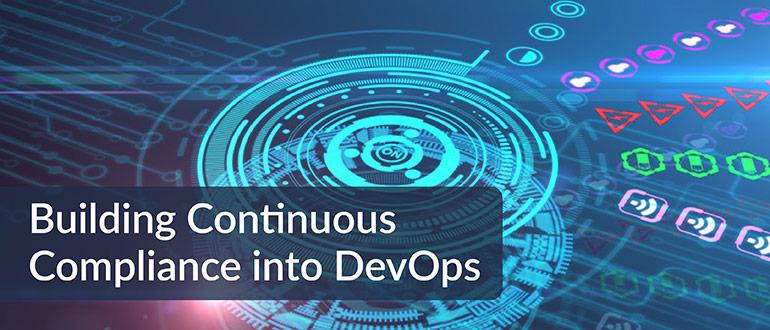 Building Continuous Compliance into DevOps