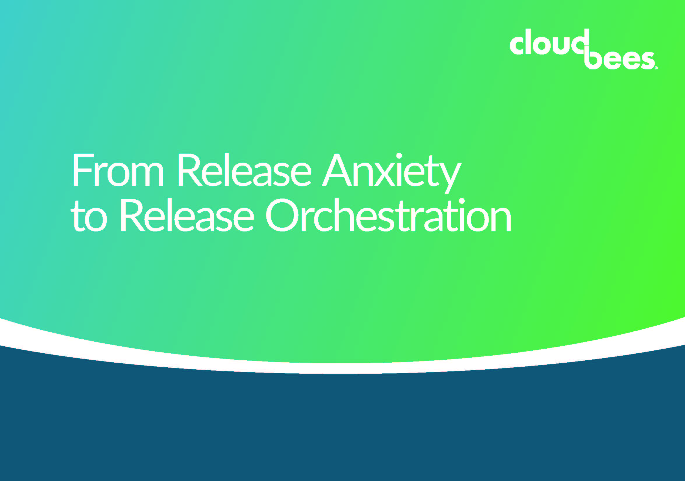 From-Release-Anxiety-to-Release-Orchestration