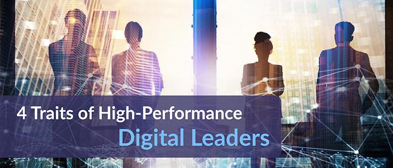 Traits of High-Performance Digital Leaders