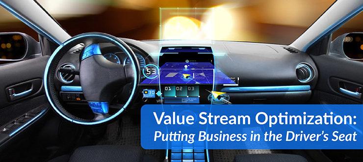 Value Stream Optimization