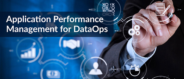 Application Performance Management for DataOps