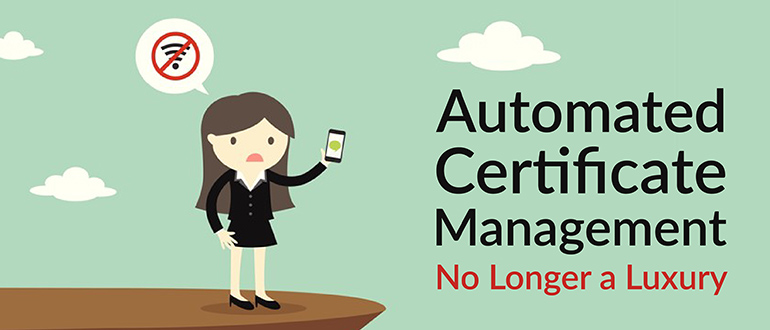 Automated Certificate Management