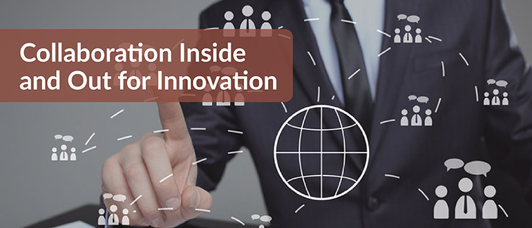 Collaboration Inside and Out for Innovation