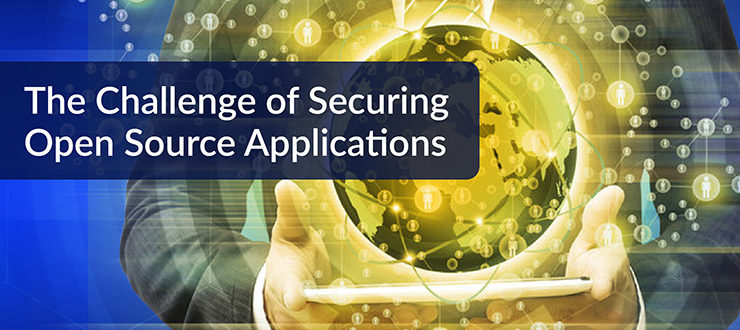 The Challenge of Securing Open Source Applications