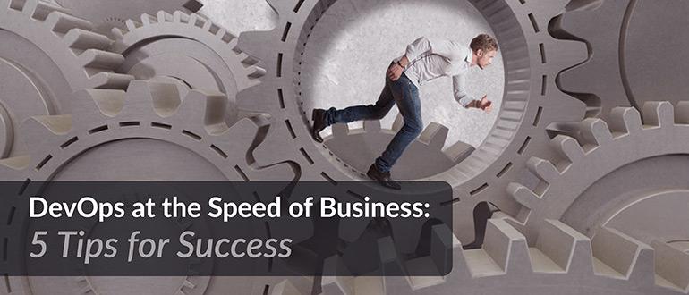 DevOps Speed Business Tips for Success