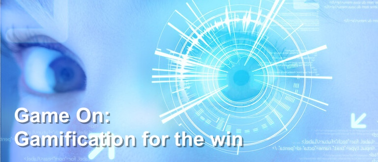 Game On: Gamification for the Win