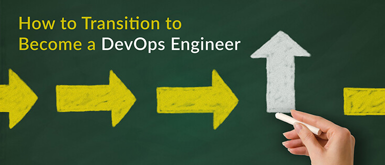 How to Transition to Become a DevOps Engineer