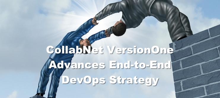 CollabNet VersionOne Advances End-to-End DevOps Strategy
