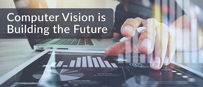 Computer Vision is Building the Future - DevOps.com