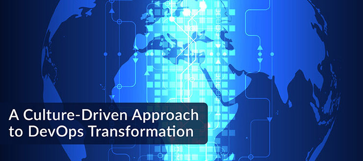 A Culture-Driven Approach to DevOps Transformation