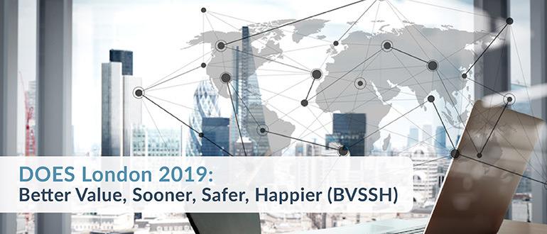 DOES London 2019: Better Value, Sooner, Safer, Happier