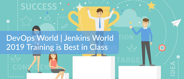 DevOps World Jenkins World 2019 Training is Best in Class