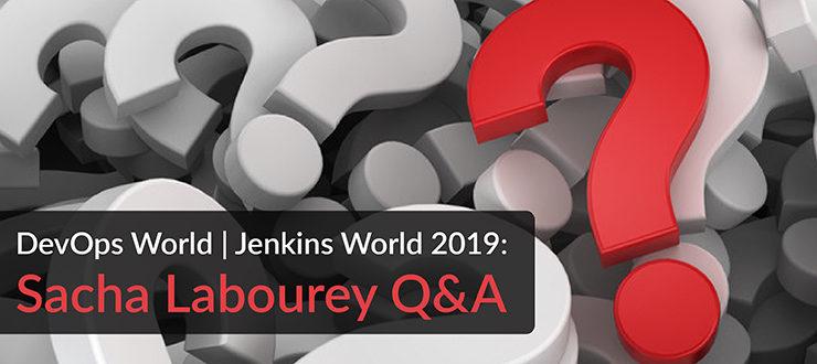 DevOps World Jenkins World 2019 Sacha Labourey Q&A