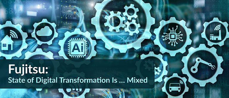 Fujitsu State of Digital Transformation