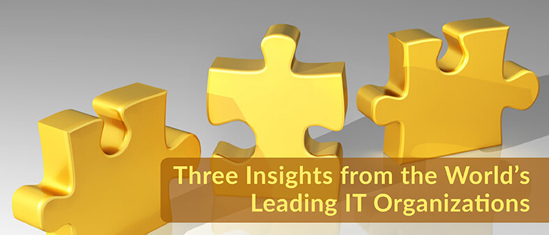Insights from the World's Leading IT Organizations