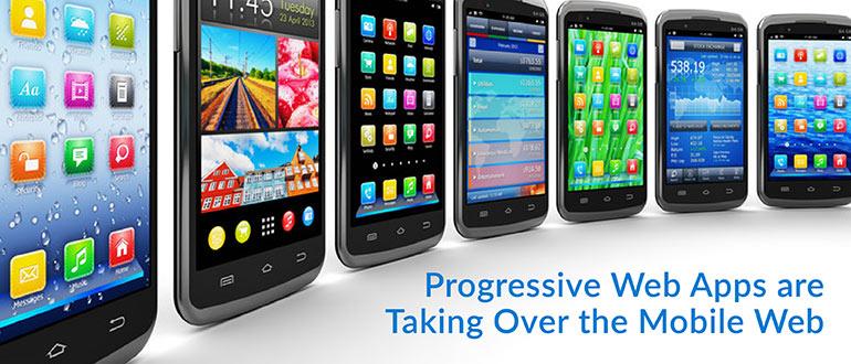 Progressive Web Apps are Taking Over the Mobile Web