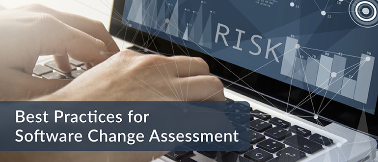 Best Practices for Software Change Assessment