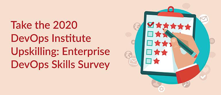 DevOps Institute Upskilling: Enterprise DevOps Skills Survey