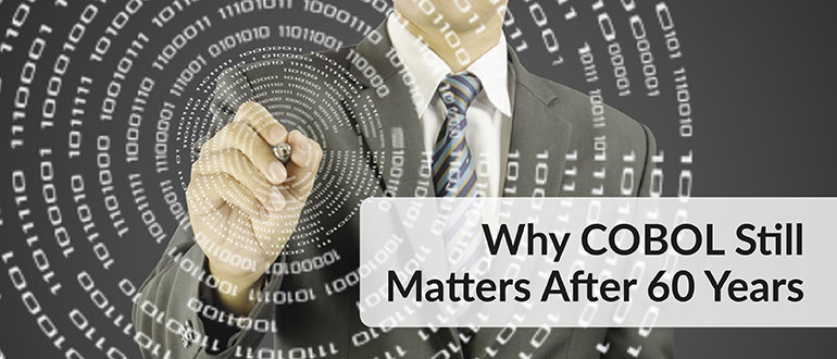 Why COBOL Still Matters After 60 Years