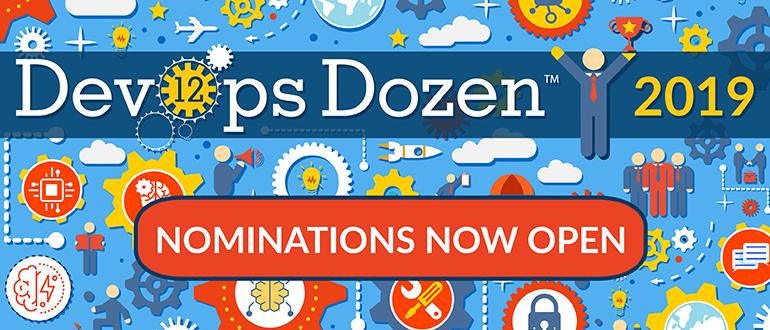 DevOps Dozen 2019 Nominations Are Now Open