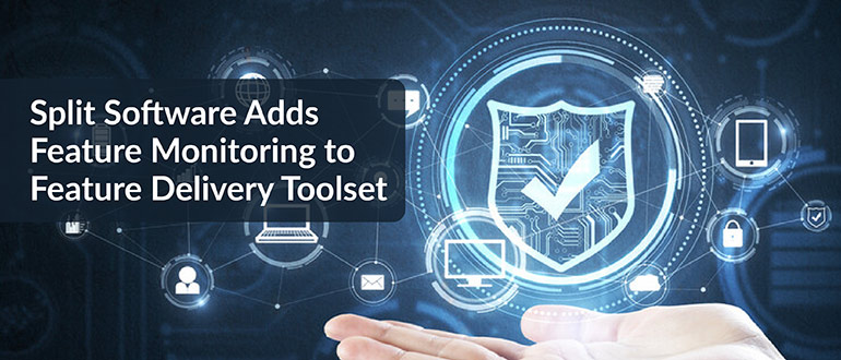 Feature Monitoring to Feature Delivery Toolset