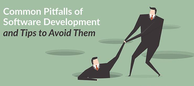 Common Pitfalls of Software Development