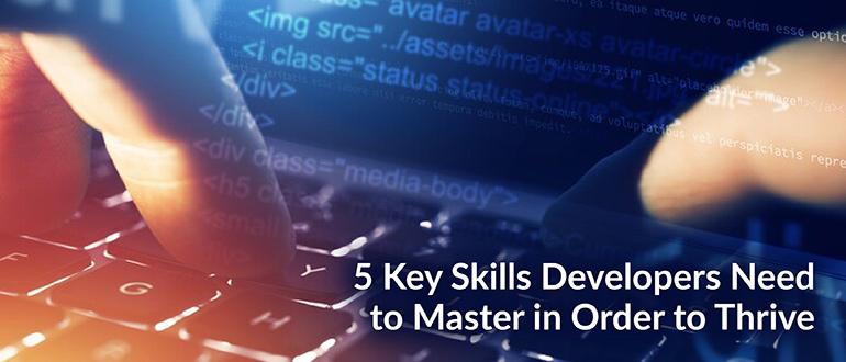 Key Skills Developers Need to Master
