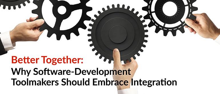Software-Development Toolmakers Embrace Integration
