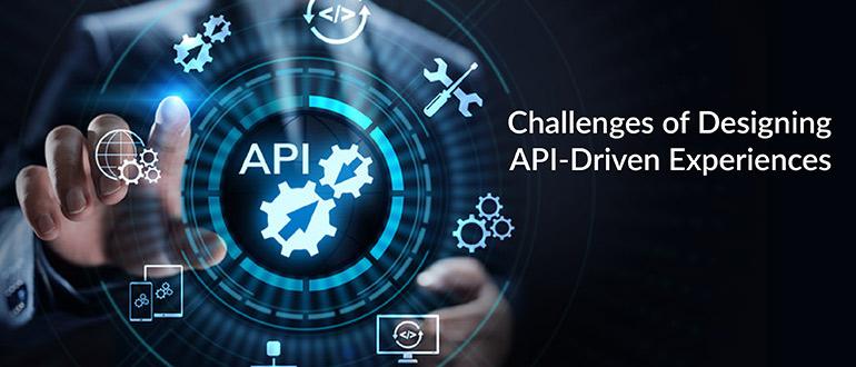 Designing API-Driven Experiences