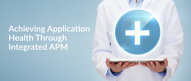 Application Health Through Integrated APM