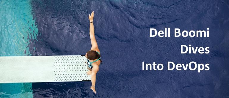 Dell Boomi Dives Into DevOps