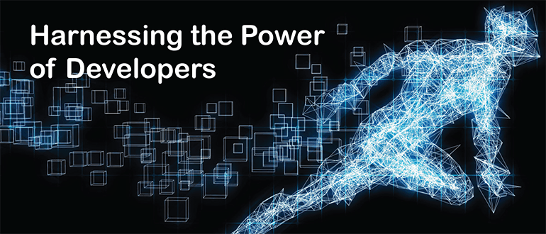 Harnessing the Power of Developers