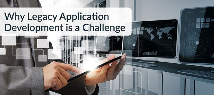 Legacy Application Development