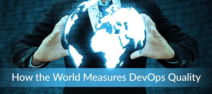 World Measures DevOps Quality