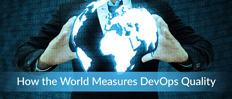 World Measures DevOps Quality