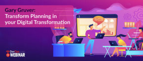 Gary Gruver: Transform Planning in your Digital Transformation