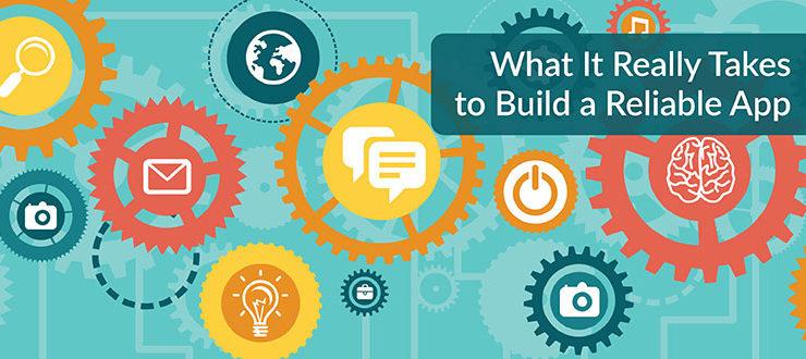 Build Reliable App