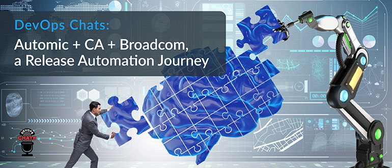 Automic CA Broadcom Release Automation