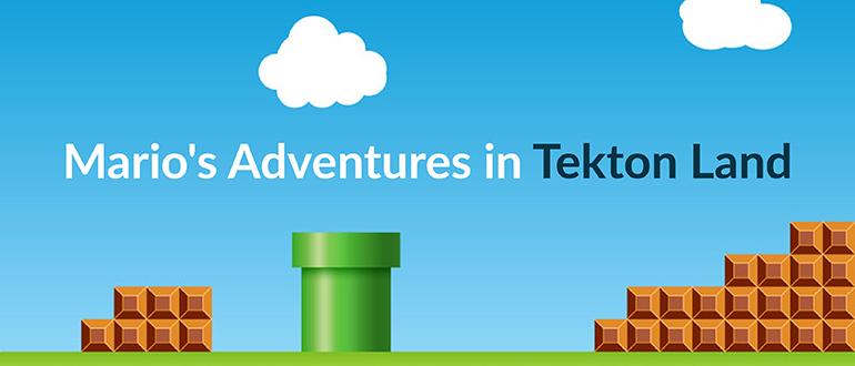 Mario's Adventures in Tekton Land